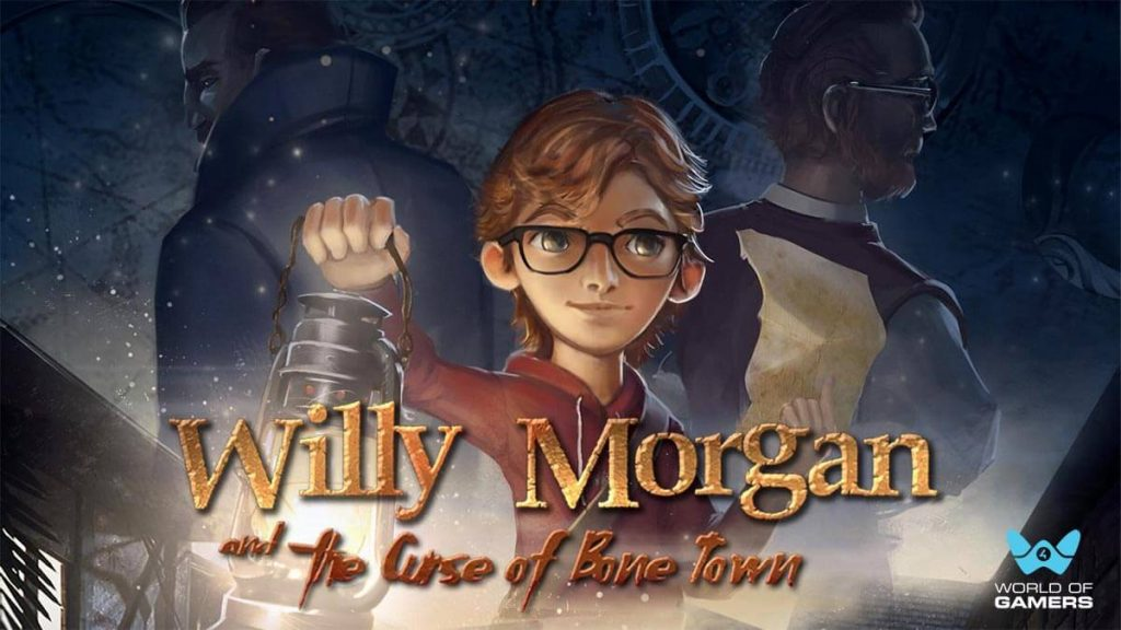 Willy Morgan and the Curse of Bone Town (2020)