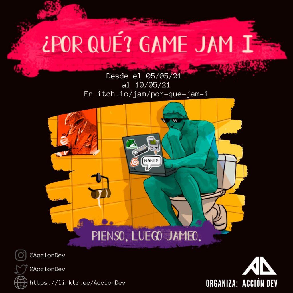 Game Jam I: ¿Por qué?